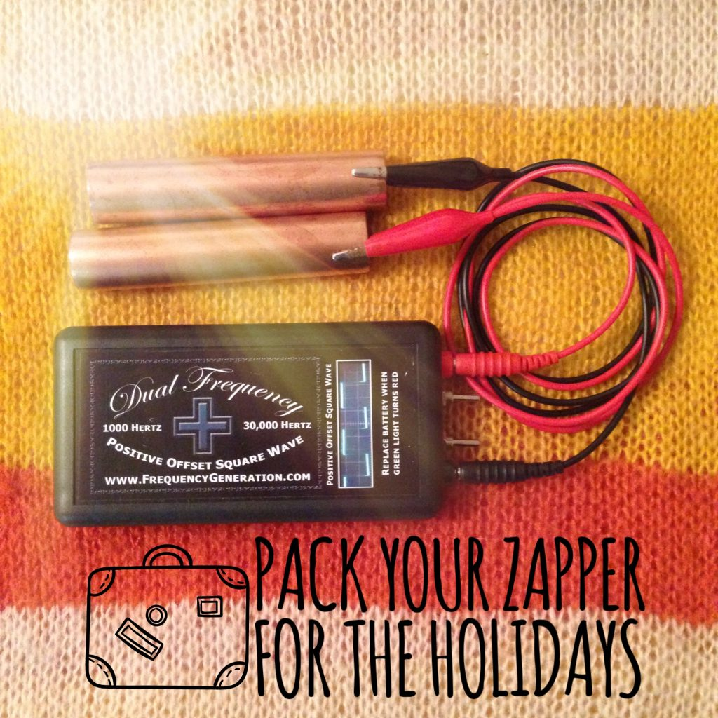 Pack Your Hulda Clark Zapper when you travel